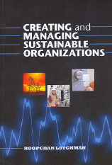 Creating and Managing Sustainable Organizations