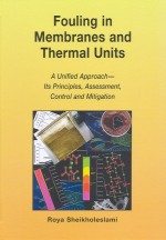 Fouling in Membranes and Thermal Units