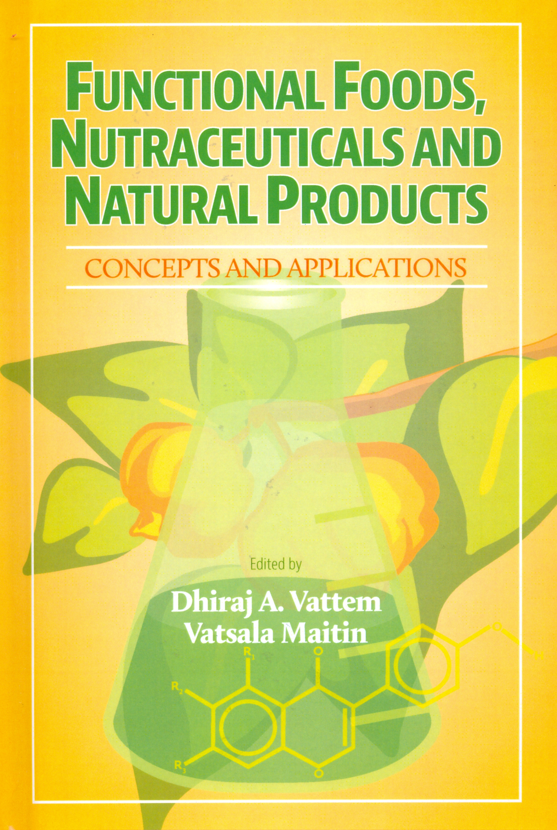 Functional Foods And Natural Products Destech Publishing