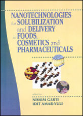 Nanotechnologies for Solubilization and Delivery in Foods, Cosmetics and Pharm