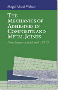 Mechanics of Adhesives in Composite and Metal Joints