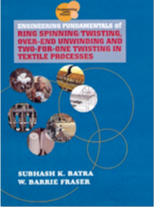 Engineering Fundamentals of Ring Spinning/Twisting, Over-end Unwinding and Two-for-One Twisting in Textile Processes