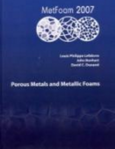 Porous Metals and Metallic Foams