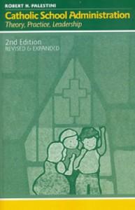 Catholic School Administration 2nd Ed. 230x360